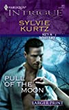 Pull of the Moon, Sylvie Kurtz, 0373887345