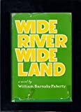 Wide River Wide Land, William B. Faherty, 0913656151