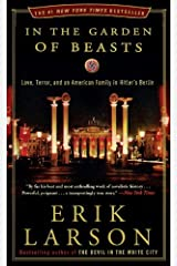 In the Garden of Beasts by Erik Larson (2012-05-01) Paperback