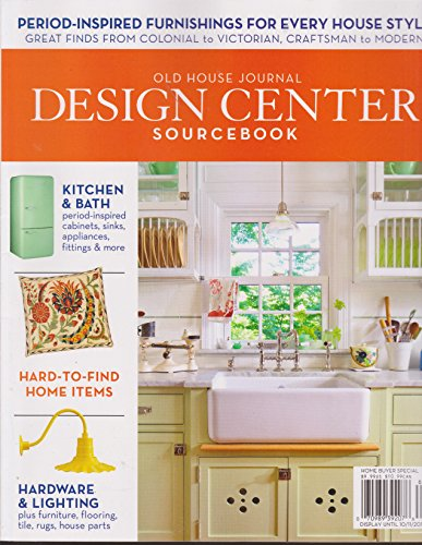 Old House Journal Design Center Sourcebook 2016 14th Edition