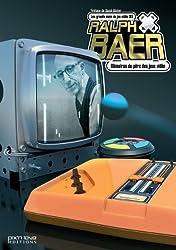 Grands Noms du Jeu Vidéo (les) - Ralph Baer Vol.5