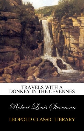 Download Travels with a donkey in the Cevennes ebook