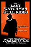 Free eBook - The Last Watchman Still Rides