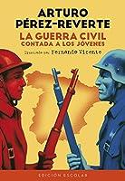 La Guerra Civil Contada A Los Jóvenes (edición