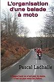 L'organisation d'une balade à moto