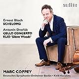 Bloch: Schelomo / Dvorak: Klid / Cello Concerto