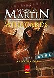 Wild cards: Livro 6: Ás na manga