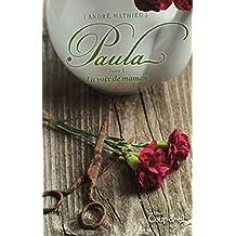 Paula Tome 1 La voix de maman (French Edition)
