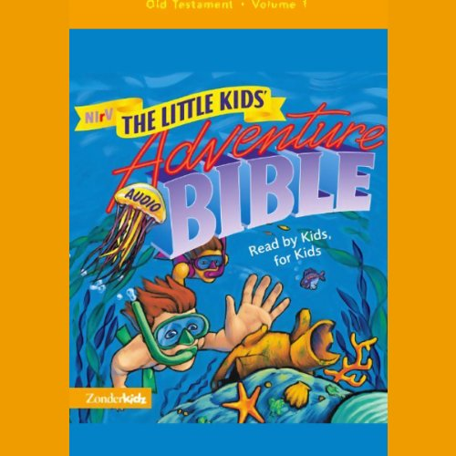 NIrV The Little Kids' Adventure Audio Bible: Old Testament, Volume 1