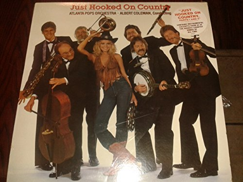 Just hooked on country by Atlanta Pops Orchestra 1982 LP