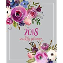 2018 Weekly Planner: Daily And Monthly Schedule Organizer Journal Notebook Calendar With Lavender Purple Blue Blush Watercolor Floral Cover And Lettered Title