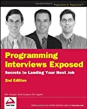 img - for By John Mongan - Programming Interviews Exposed: Secrets to Landing Your Next Job, (2nd Edition) (2007-05-15) [Paperback] book / textbook / text book
