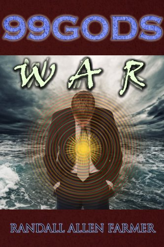 Book: 99 Gods - War by Randall Farmer