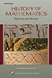 History of Mathematics: Highways and Byways (Spectrum) by Amy Dahan-Dalm?ico (2009-12-08)