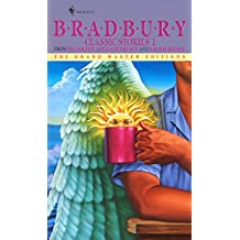 Bradbury Classic Stories 1: From the Golden Apples of the Sun and R Is for Rocket (Grand Master Editions)