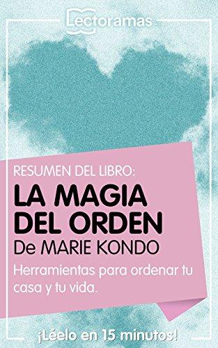 Resumen Lectorama de... La magia del orden, de Marie Kondo
