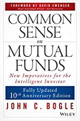 Common Sense on Mutual Funds Kindle Edition