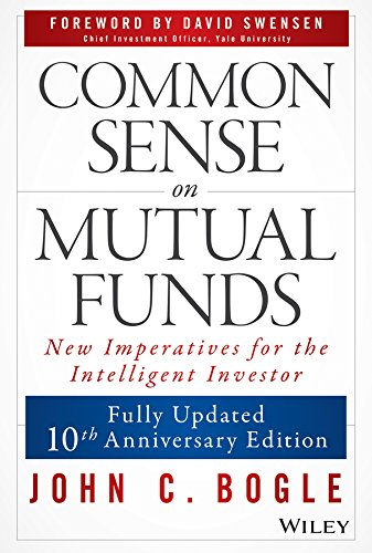 Common Sense on Mutual Funds (Best Stocks To Make Money Fast)