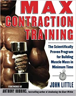 Book Max Contraction Training : The Scientifically Proven Program for Building Muscle Mass in Minimum Time