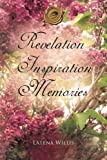 Revelation Inspiration Memories, Latena Willis, 1426954840