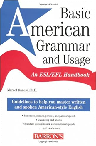 Basic American Grammar And Usage An Esl Efl Handbook Marcel Danesi