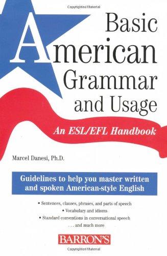 Basic American Grammar and Usage: An ESL/EFL Handbook