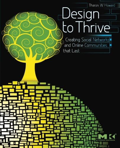 Design to Thrive: Creating Social Networks and Online...