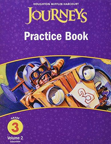 Journeys: Practice Book Consumable Volume 2 Grade 3