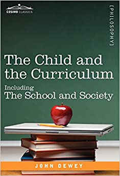 Book The Child and the Curriculum: Including the School and Society