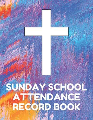 Sunday School Attendance Record Book: Attendance Chart Register for Sunday School Classes, Aqua Cover -