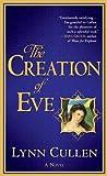 The Creation of Eve, Lynn Cullen, 0425238709