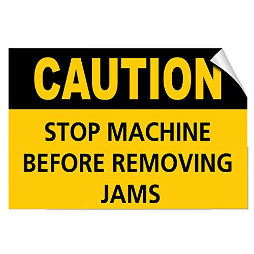 - Caution Stop Machine Before Removing Jams Hazard Label Decal Sticker 8