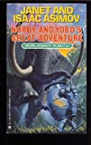 Norby and Yobo's Great Adventure, Janet Asimov and Isaac Asimov, 0441586384