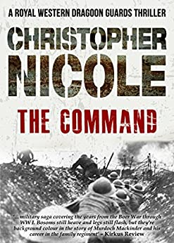 The Command (Regiment Trilogy Book 2) by [Nicole, Christopher]