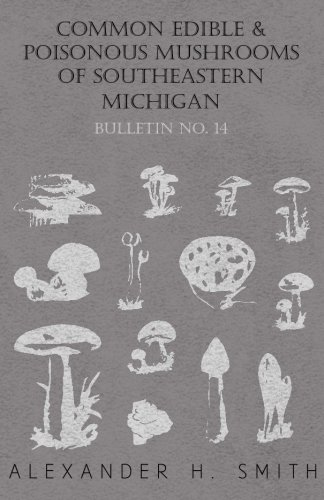 Common Edible and Poisonous Mushrooms of Southeastern Michigan - Bulletin No. 14 pdf