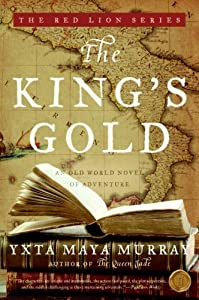 The King's Gold: An Old World Novel of Adventure (Red Lion) by HarperCollins e-books