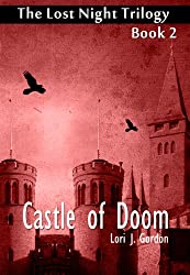 Castle of Doom (The Lost Night Trilogy Book 2)
