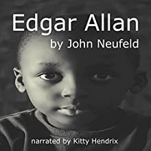 Edgar Allan Audiobook by John Neufeld Narrated by Kitty Hendrix