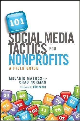 Download e-bøger til mobiltelefoner gratis 101 Social Media Tactics for Nonprofits: A Field Guide by Melanie Mathos,Chad Norman DJVU B006XNJAEU