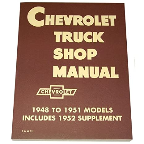 1948 1949 1950 1951 1952 1953 Chevy Truck Shop Manual  Chevrolet Wiring Diagram on wheel for chevrolet 3100,