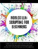 ROBLOX Lua: Scripting for Beginners