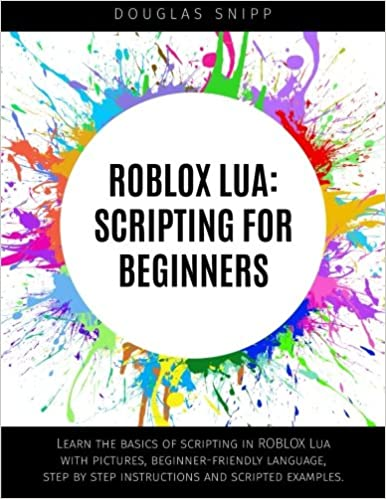 ROBLOX Lua: Scripting for Beginners: Amazon co uk: Douglas