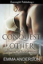 A Conquest Like No Other (The Fall of the Four Horsemen Book 2)