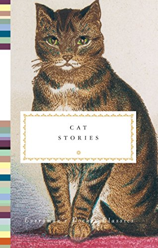 Cat Stories (Everyman's Library Pocket Classics Series)