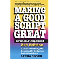 Making a Good Script Great, 3rd Ed.