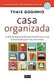 capa de Casa organizada: A arte da organização para transformar a casa e a rotina de quem não tem tempo
