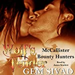 Wolf's Tender: McCallister Bounty Hunters | Gem Sivad