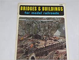 Bridges and Buildings for Model Railroads