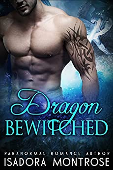 Dragon Bewitched: A Viking Dragon Fantasy Romance (Lords of the Dragon Islands Book 8) by [Montrose, Isadora]