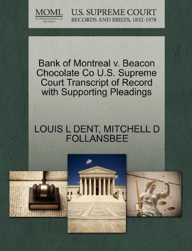 Bank of Montreal v. Beacon Chocolate Co U.S. Supreme Court Transcript of Record with Supporting Pleadings Montreal Chocolate